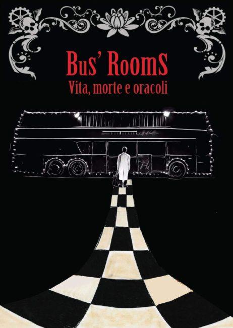 Bus\' Rooms Vita, morte e oracoli - Spettacolo teatrale Bus theater